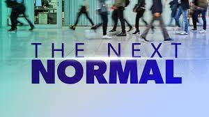 Welcome to the Next Normal